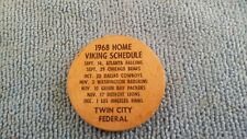 1968 MINNESOTA VIKINGS & GOPHERS SCHEDULES WOODEN NICKEL TWIN CITY FEDERAL