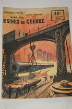 COLLECTION PATRIE N°24 DANS LES USINES DE GUERRE VUILLAUME 1918 ILLUSTRE GUERRE