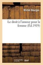 Le Droit A L Amour Pour La Femme (Philosophie)-ExLibrary