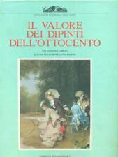 IL VALORE DEI DIPINTI DELL'OTTOCENTO. VIII EDIZIONE  MARINI GIUSEPPE LUIGI