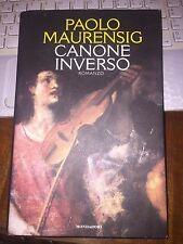 PAOLO MAURENSIG CANONE INVERSO Mondadori 1^ediz 1996 cartonato con sovracopertin