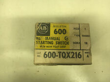 ALLEN BRADLEY 600-TQX216 NEW IN BOX MANUAL STARTING SWITCH W/ PILOT #B44