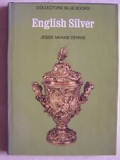 1970 English Silver by Jessie McNab Dennis Hardcover 84 pages Vintage Copy RARE