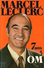 7 ANS A L'OM TOME 1 / MARCEL LECLERC / Ref 30231