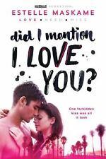 Did I Mention I Love You? (Did I Mention I Love You (DIMILY)) ( Maskame, Estelle