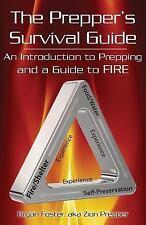 The Prepper's Survival Guide: The Prepper's Survival Guide : An Introduction...