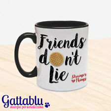 Tazza color Friends don't lie, Stranger Things inspired, waffle Eleven Undici
