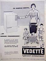 PUBLICITÉ DE PRESSE 1960 VEDETTE MACHINES A LAVER ENTIÈREMENT AUTOMATIQUE