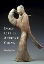 Daily Life in Ancient China by Mu-chou Poo 9781107605466 | Brand New