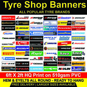 Tyre PVC Banners Garage Workshop Sign Mancave Trackside Display 510gsm 6ft x 2ft