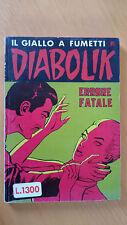 DIABOLIK  R  n. 143 Errore fatale Prima ristampa 1984  Ottimo