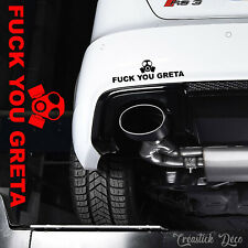 Sticker FUCK YOU GRETA Autocollant carrosserie vitre mural Humour - Cars Decal