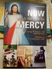 Now Is the Time for Mercy by George W. Kosicki Paperback