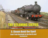 THE STEAMING SIXTIES - 5 NEW Railway Book POST FREE RRP £11.95