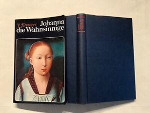 Buch, Johan Brouwer, Johanna die Wahnsinnige, Callwey 1978