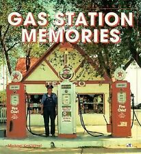 Gas Station Memories by Michael K. Witzel (1994, Paperback)