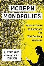 NEW Modern Monopolies: What It Takes to Dominate the 21st Century Economy