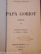 PAPA GORIOT Onorato Balzac Edizioni Minerva 1934 Ernesta Borio libro romanzo di