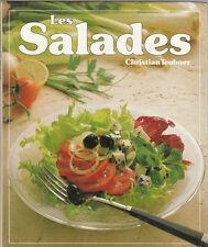 Ch. Teubner - LES SALADES - 120 recettes illustrées - 1985