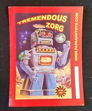 Advertisement Card - Tremendous Zorg - Papa San Toy Robot - Papasantoys.Com 4X3