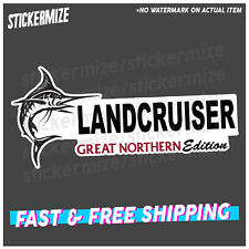 LANDCRUISER GREAT NORTHERN EDITION Sticker Decal 4x4 4WD Car Ute Toyota Beer