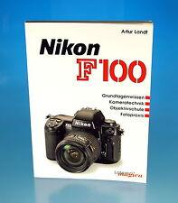 Nikon F100 Artur Landt Buch book livre libro - (25813)