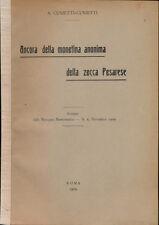 HN Cunietti A. Ancora della moneta anonima della zecca Pesarese 1909 RARA