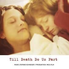 """Stefanie Schneider 's """"till death do us part"""" DVD FILM 2008"""