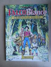 FALCO BIANCO - Prologo - Suppl. Super Eroica Capolavori n°259 1991 [G364] BUONO
