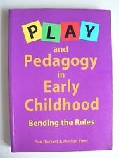 Play and Pedagogy in Early Childhood by Susan Dockett (Paperback 1999)