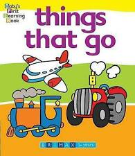Things That Go by Five Mile (Board book, 2010)
