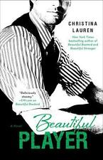 Beautiful Player von Christina Lauren (2013, Taschenbuch)