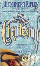 On Leaving Charleston by Alexandra Ripley (1991, Paperback)