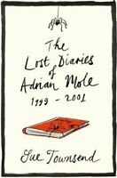 The Lost Diaries of Adrian Mole, 1999-2001 by Townsend, Sue Hardback Book The