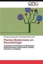 Plantas Medicinales en Reumatología: Tratamiento Fitoterápico de Afecciones Oste