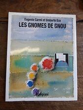 Les gnomes de Gnou par eugenio Carmi et Umberto eco