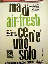 PUBBLICITA' ADVERTISING WERBUNG 1964 AIR-FRESH BOMBRINI PARODI-DELFINO (GR1204)