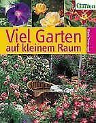 Viel Garten auf kleinem Raum von Gisela Zinkernagel | Buch | Zustand sehr gut