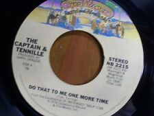 "CAPTAIN & TENNILLE 45 RPM ""Do That To Me One More Time"" ""Deep in the Dark"" VG++"