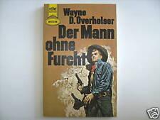 WAYNE OVERHOLSER DER MANN OHNE FURCHT