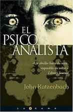 El Psicoanalista by John Katzenbach (2005, Paperback)
