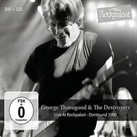 George Thorogood & D - Live At Rockpalast: Dortmund 1980 [New CD] With D