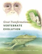 Great Transformations in Vertebrate Evolution by Kenneth P. Dial (2015,...