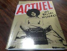 ACTUEL - LES BELLES HISTOIRES - 04/2011 - Compilation du magazine ACTUEL - NEUF