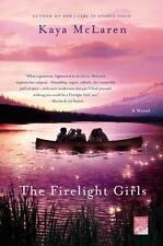 The Firelight Girls by Kaya McLaren (2014, Paperback)