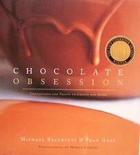 Chocolate Obsession Confections and Treats to Create and Savor (Hardcover)