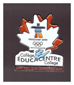 Vancouver 2010 Olympics pin: Collège Educacentre College