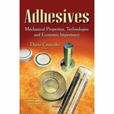 ADHESIVES MECHANICAL PROPERTIES TECH (Materials Science and Technologies), New B