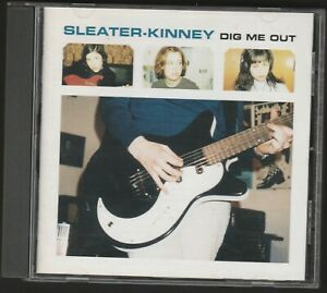SLEATER KINNEY - DIG ME OUT (CD)
