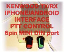 Kenwood Iphone/Android PTT Interface-PSK,PSK31,RTTY,SSTV/TS-480,TM-D700,TM-V7,++